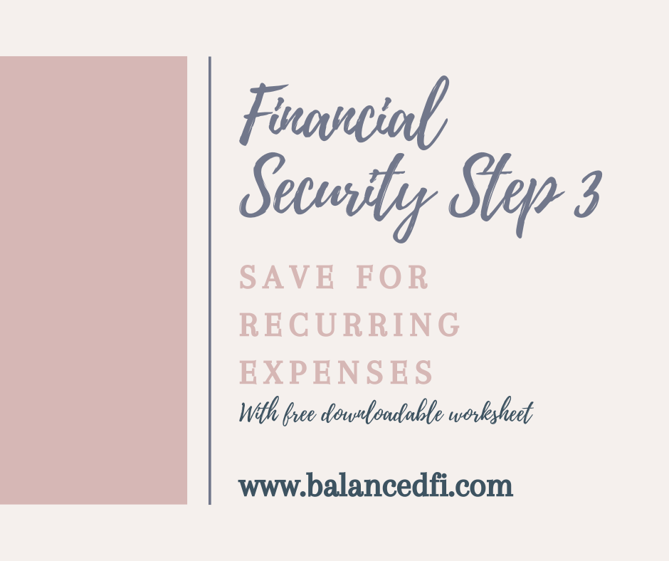 Financial Security Step 3: Save for Recurring Expenses - Balanced FI