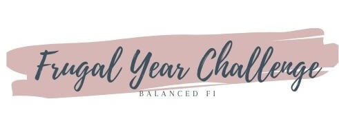 Frugal Year Challenge - Balanced FI