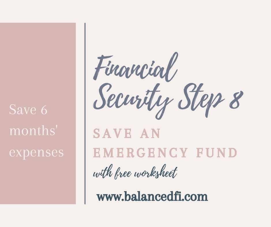 Financial Security Step 8 - Emergency Fund - Balanced FI