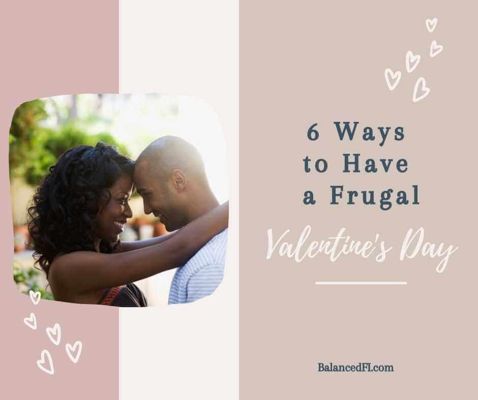 6 ways to have a frugal valentine's day