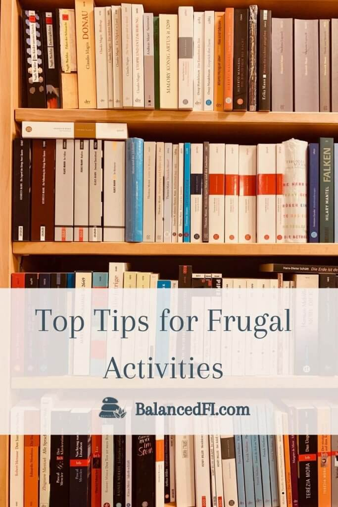 """background of books on library shelf with caption """"Top Tips for Frugal Activities"""""""