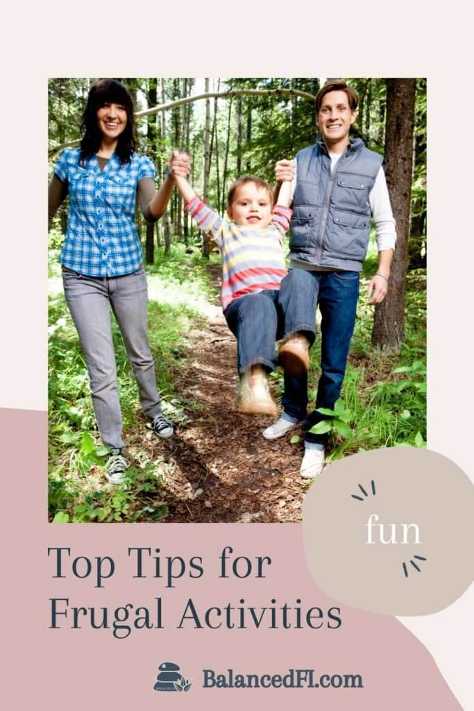 """happy parents swinging toddler between them with caption """"Top Tips for Frugal Activities"""""""